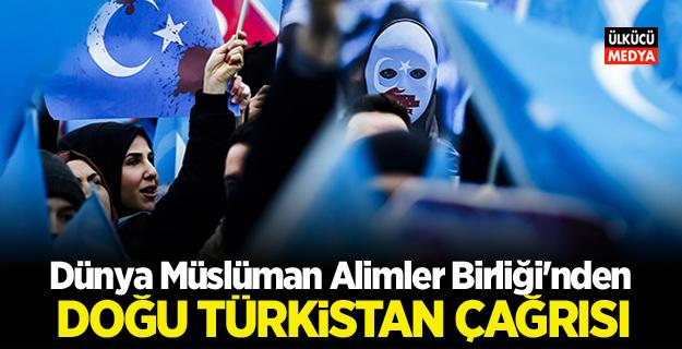 Dünya Müslüman Alimler Birliği'nden Doğu Türkistan çağrısı