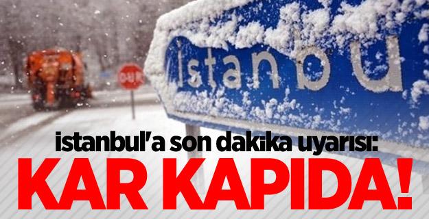 İstanbul'a son dakika uyarısı: Kar kapıda!