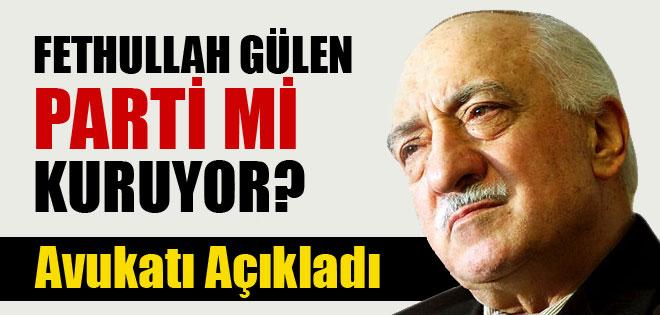 Fethullah Gülen Parti Kuruyor !