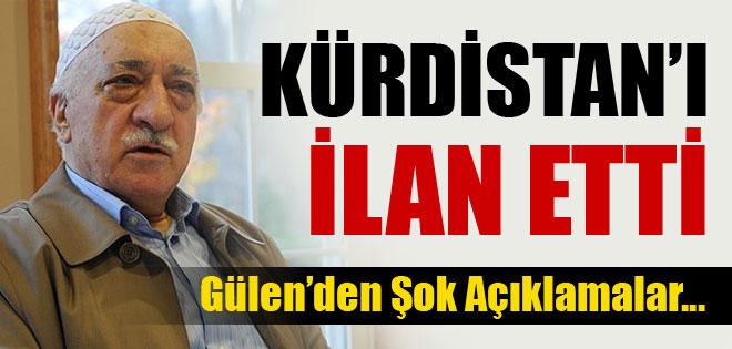 FETULLAH GÜLEN'DEN ŞOK KURDİSTAN ACİKLAMASI !