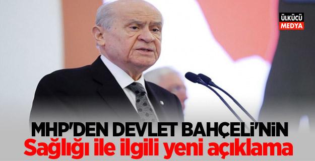 MHP Genel Başkan Yardımcısından Bahçeli'nin Sağlığı Hakkında Açıklama