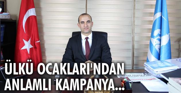 ÜLKÜ OCAKLARI'DAN ANLAMLI KAMPANYA !