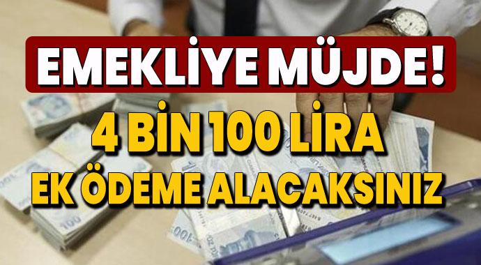 SGK resmen duyurdu! Emekliye 4 bin 100 lira ek ödeme!