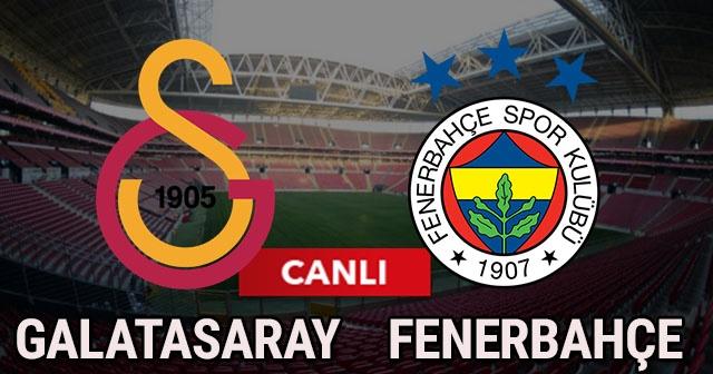 Galatasaray Fenerbahçe Canlı Yayın Link!