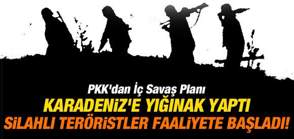 PKK KARADENİZ BÖLGESİNDE YIĞINAK YAPIYOR !