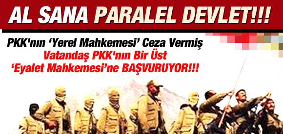 VATANDAŞ ARTIK 'PKK MAHKEMESİ'NE BAŞVURUYOR!