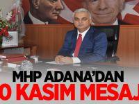 MHP Adana İl Başkanı Yusuf Baş'tan 10 Kasım mesajı