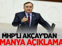 MHP'li Akçay'dan Almanya Açıklaması