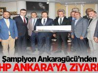 Şampiyon Ankaragücü'nden  MHP Ankara'ya ziyaret