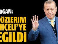Erdoğan: O sözler Bahçeli için Değildi