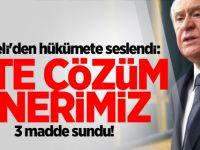 Bahçeli Hükümete Çağrı Yaptı: İşte MHP'nin Önerileri