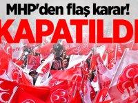 MHP O İlçe Başkanlığını Kapattı