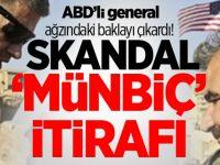 ABD'li General'den Skandal 'Münbiç' İtirafı