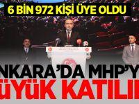 Ankara'da MHP'ye Büyük Katılım! 6 bin 972 kişi üye oldu..