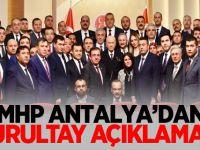 MHP Antalya'dan Kurultay Açıklaması