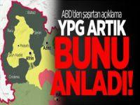 ABD'den Şaşırtan Açıklama: YPG Artık Bunu Anladı!