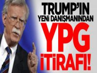 Trump'ın yeni danışmanı Bolton'dan YPG itirafı!