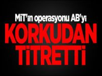 MİT'in operasyonu AB'yi korkudan titretti