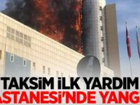 Taksim İlk Yardım Hastanesinde Yangın