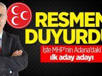 İşte MHP'nin Adana'daki İlk Aday Adayı