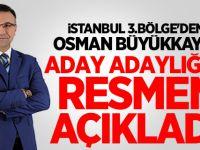 Osman Büyükkaya MHP'den İstanbul Milletvekili Aday Adaylığını Açıkladı