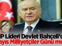 MHP Lideri Devlet Bahçeli'den 3 Mayıs Milliyetçiler Günü mesajı