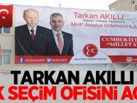 MHP'li Tarkan Akıllı İlk Seçim Ofisini Açtı