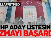 MHP aday listesine sızmayı başardı! Bahçeli affetmedi
