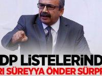 HDP listelerinde Sırrı Süreyya Önder sürprizi!