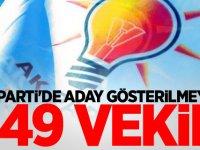 AK Parti'de aday gösterilmeyen 149 vekil
