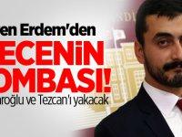 Eren Erdem'den gecenin bombası! Kılıçdaroğlu ve Tezcan'ı yakacak