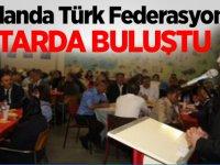 Hollanda Türk Federasyon iftarda buluştu