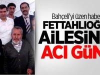 Bahçeli'yi üzen haber! Fettahlıoğlu ailesinin acı günü