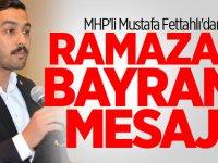 MHP Siverek İlçe Başkanı Mustafa Fettahlı'dan Ramazan Bayramı Mesajı