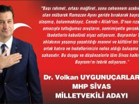 MHP'li Volkan Uygunuçarlar'dan bayram mesajı