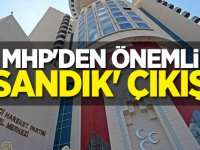 MHP'den önemli 'sandık' çıkışı
