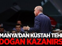Almanya'dan küstah tehdit: Erdoğan kazanırsa...