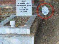 Mezar taşını söküp bu notu yazdılar!
