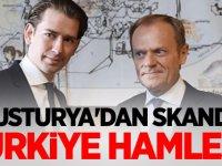 Avusturya'dan skandal Türkiye hamlesi!