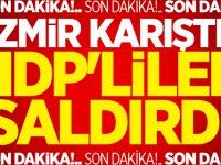 İzmir Karıştı! HDP'liler saldırdı