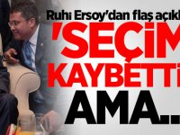 Ruhi Ersoy'dan flaş açıklama! 'Seçimi kaybettim ama..'