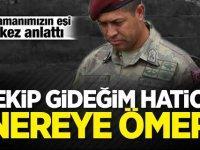 Kahraman Ömer Halisdemir'in eşi ilk kez anlattı