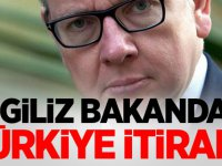 İngiliz bakandan Türkiye itirafı!