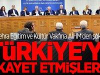 Zehra Eğitim ve Kültür Vakfına AİHM'den şok! Türkiye'yi şikayet etmişlerdi