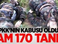 PKK'nın kabusu oldu! Tam 170 tane..