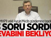 MHP'li vekil Aycan Meclis gündemine taşıdı! 3 soru sordu cevabını bekliyor