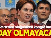 İYİ Parti'den olağanüstü kongre kararı! Aday olmayacak