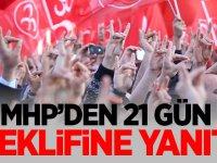 MHP'den 21 gün teklifine yanıt