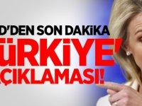 ABD'den bir Türkiye açıklaması daha...