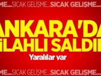 Ankara'da silahlı saldırı : Çok sayıda yaralı
